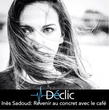 #13 Inès Sadoud – Revenir au concret avec le café