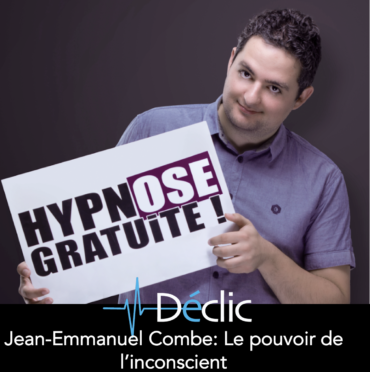 #15 Jean-Emmanuel Combe : Le pouvoir de l'inconscient